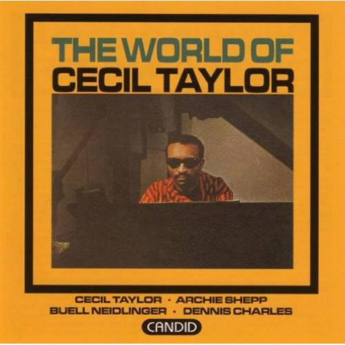 Cecil Taylor - The World of Cecil Taylor - Preis vom 18.04.2021 04:52:10 h