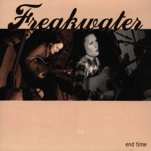 Freakwater - End Time - Preis vom 16.02.2020 06:01:51 h