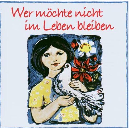 Ddr Friedenslieder - Wer Möchte Nicht im Leben Bleiben - Preis vom 20.10.2020 04:55:35 h
