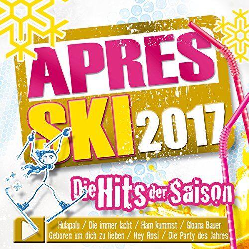 Various - Apres Ski 2017-Die Hits der Saison;incl. Hulapalu; Die immer lacht; Gloana Bauer; Ham kummst - Preis vom 20.04.2021 04:49:58 h