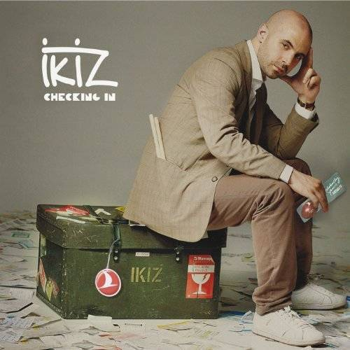 Ikiz - Checking in - Preis vom 19.07.2019 05:35:31 h