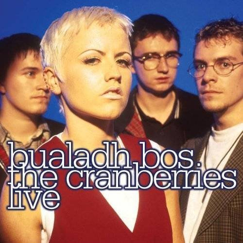 the Cranberries - Bualadh Bos: the Cranberries Live - Preis vom 18.10.2020 04:52:00 h