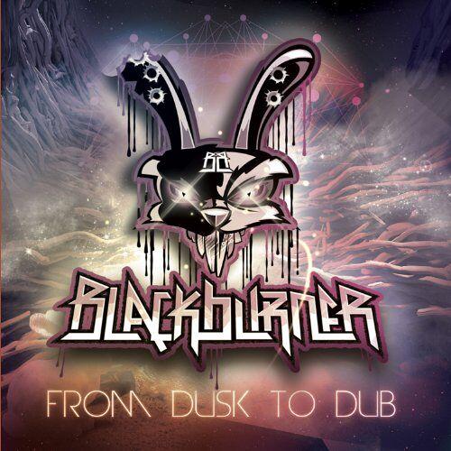 Blackburner - From Dusk to Dub - Preis vom 20.10.2020 04:55:35 h
