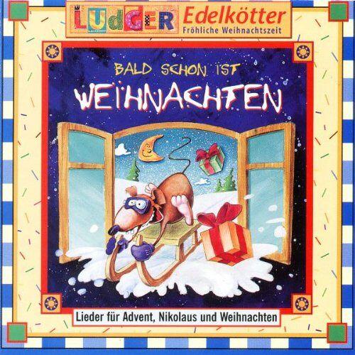 Ludger Edelk?Tter - Bald Schon Ist Weihnachten - Preis vom 20.10.2020 04:55:35 h
