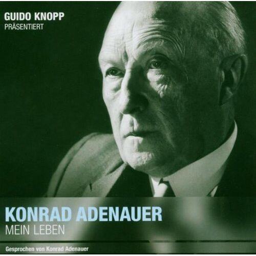 Konrad Adenauer - Konrad Adenauer: Mein Leben (Guido Knopp) - Preis vom 18.04.2021 04:52:10 h