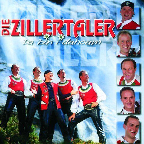 die Zillertaler - Da Bin I Dahoam - Preis vom 05.09.2020 04:49:05 h