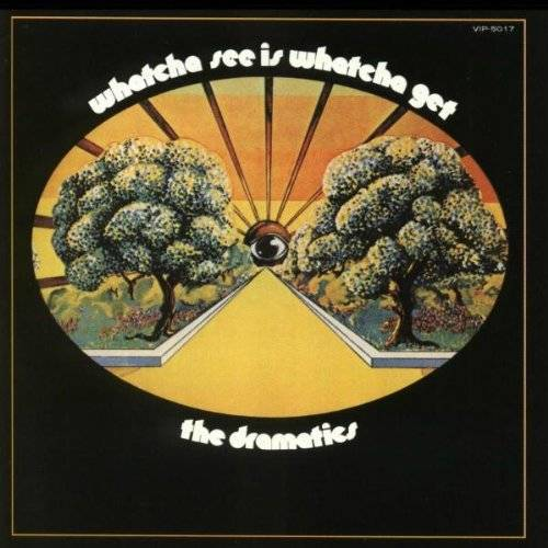the Dramatics - Whatcha See Is Whatcha Get - Preis vom 01.03.2021 06:00:22 h
