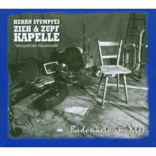 Herrn Stumpfes Zieh & Zupf Kapelle - Badenkele 'N Klee - Preis vom 17.01.2021 06:05:38 h