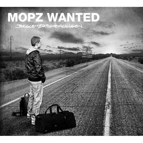 Mopz Wanted - Begleiterscheinungen - Preis vom 05.08.2019 06:12:28 h