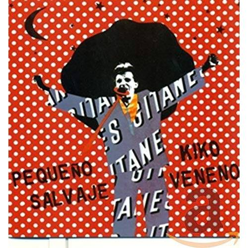 Kiko Veneno - Pequeno Salvaje - Preis vom 16.04.2021 04:54:32 h