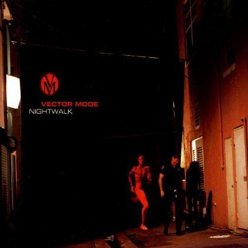 Vector Mode - Nightwalk - Preis vom 21.01.2020 05:59:58 h