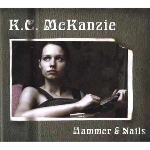 K.C. Mckanzie - Hammer & Nails - Preis vom 06.12.2019 06:03:57 h