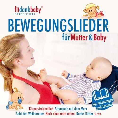 Various - Bewegungslieder für Mutter & Baby präsentiert von fitdankbaby - Preis vom 22.11.2020 06:01:07 h