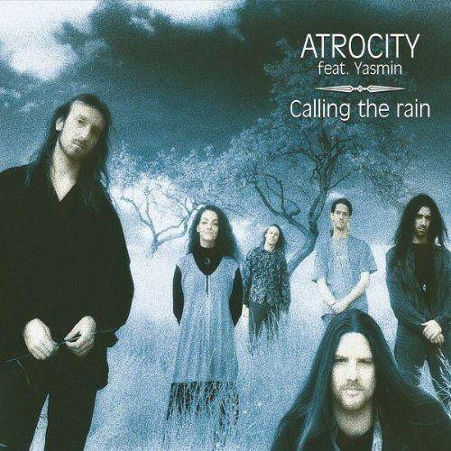 Atrocity Feat. Yasmin - Calling the Rain (ft. Yasmin) (re-release) - Preis vom 16.04.2021 04:54:32 h