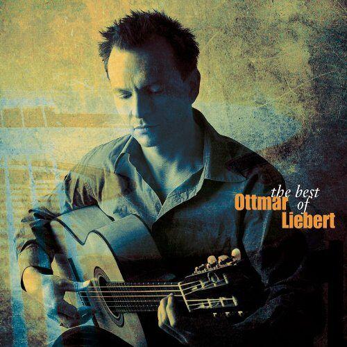 Ottmar Liebert - Best of Ottmar Liebert - Preis vom 24.01.2021 06:07:55 h
