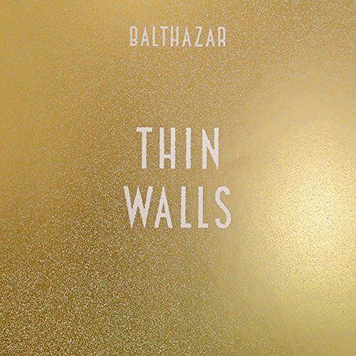 Balthazar - Thin Walls - Preis vom 08.05.2021 04:52:27 h