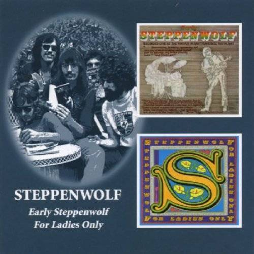Steppenwolf - Early Steppenwolf/for Ladies Only - Preis vom 22.01.2021 05:57:24 h