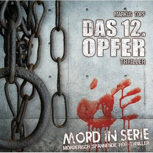 Markus Topf - Mord in Serie: Das 12. Opfer - Preis vom 05.09.2020 04:49:05 h