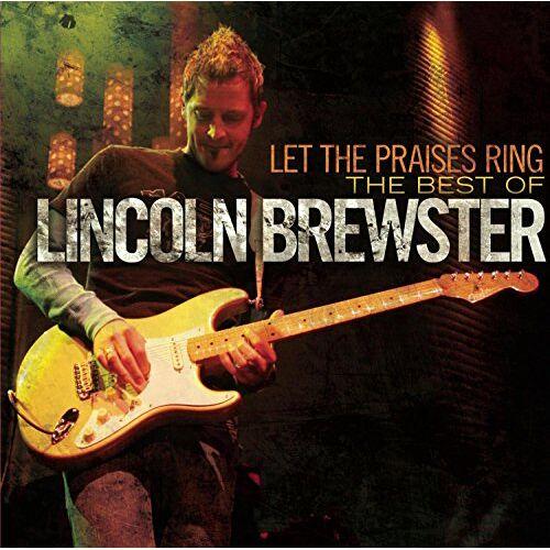 Lincoln Brewster - Let the Praises Ring - Preis vom 27.02.2021 06:04:24 h