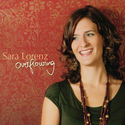 Sara Lorenz - Overflowing - Preis vom 20.10.2020 04:55:35 h