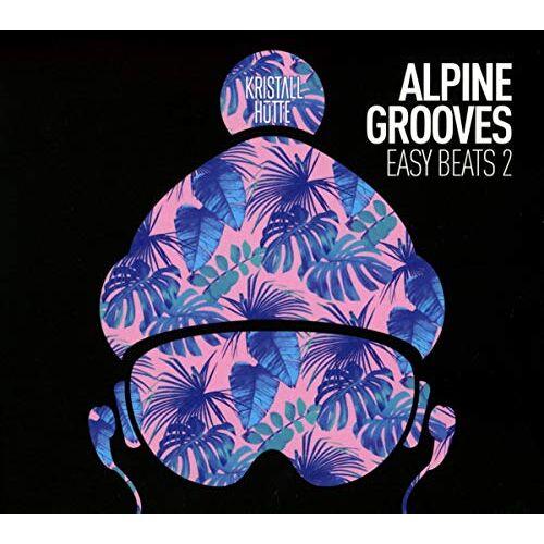 Various - Alpine Grooves Easy Beats 2 (Kristallhütte) - Preis vom 18.04.2021 04:52:10 h
