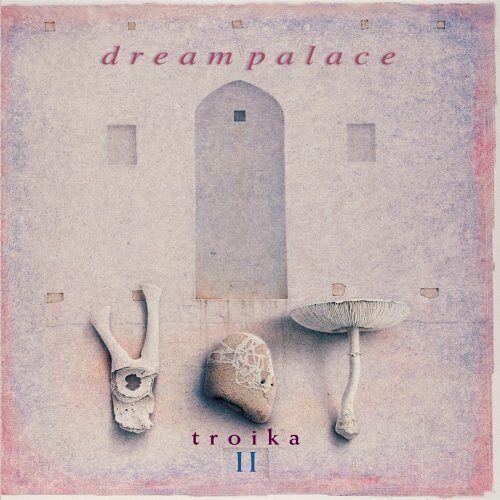 Troika - Dream Palace - Preis vom 13.05.2021 04:51:36 h