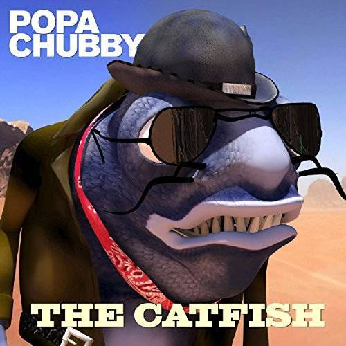 Popa Chubby - The Catfish - Preis vom 27.02.2021 06:04:24 h