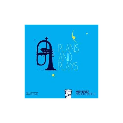Meyers Nachtcafe - Plans and Plays - Preis vom 13.05.2021 04:51:36 h