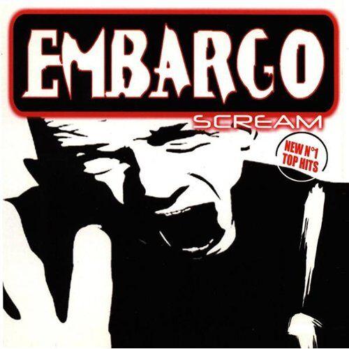 Embargo - Scream - Preis vom 20.10.2020 04:55:35 h