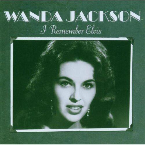 Wanda Jackson - I Remember Elvis - Preis vom 27.02.2021 06:04:24 h