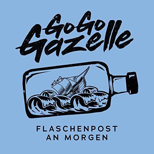 Go Go Gazelle - Flaschenpost an morgen - Preis vom 28.02.2021 06:03:40 h