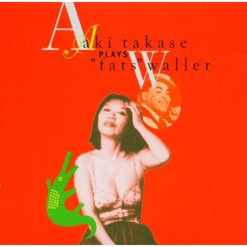 Aki Takase - Aki Takase Plays Fats Waller - Preis vom 05.09.2020 04:49:05 h