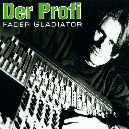 Fader Gladiator - Der Profi - Preis vom 13.05.2021 04:51:36 h