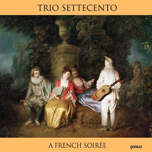 Trio Settecento - A French Soirée - Preis vom 20.10.2020 04:55:35 h