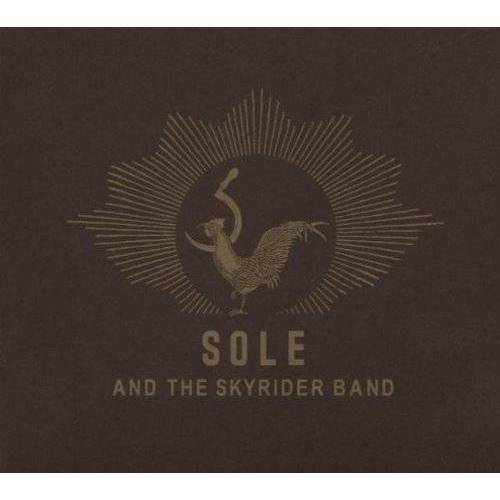 Sole And The Skyrider Band - Sole and the Skyrider Band CD - Preis vom 20.10.2020 04:55:35 h