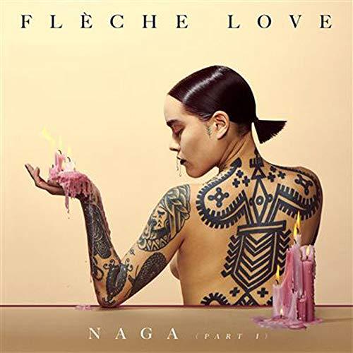 Fleche Love - Naga Pt.1 - Preis vom 25.02.2021 06:08:03 h