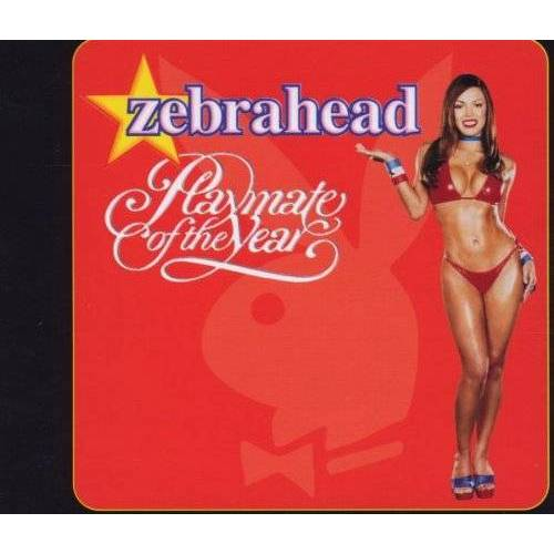 Zebrahead - Playmate of the Year - Preis vom 19.10.2020 04:51:53 h