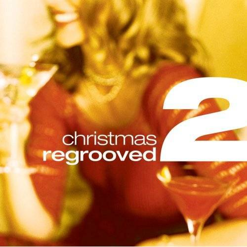 Christmas Regrooved Pt.2 - Preis vom 29.05.2020 05:02:42 h