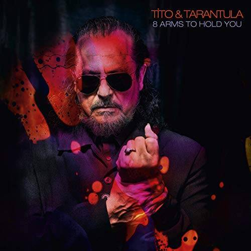 Tito & Tarantula - Tito & Tarantula - 8 Arms To Hold You - Preis vom 06.09.2020 04:54:28 h