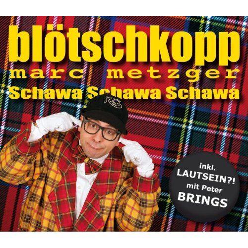 Metzger, Blötschkopp Marc - Schawa Schawa Schawa - Preis vom 20.10.2020 04:55:35 h