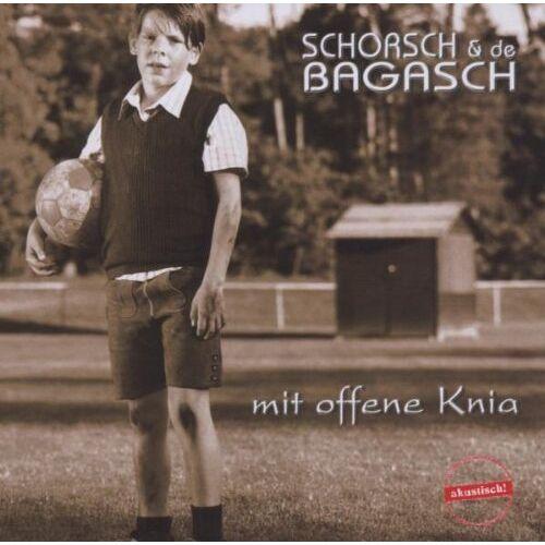 Schorsch & de Bagasch - Mit Offene Knia - Preis vom 24.02.2021 06:00:20 h