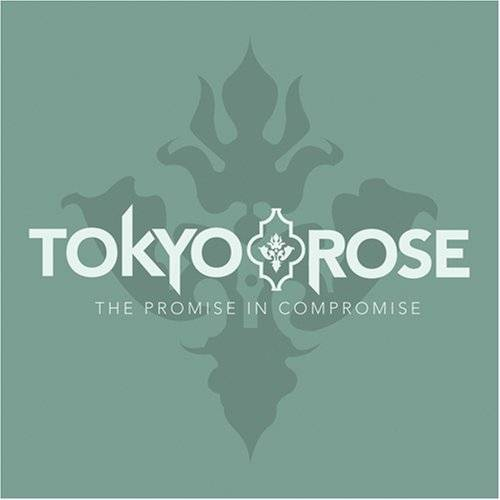 Tokyo Rose - Promise in Compromise - Preis vom 09.04.2021 04:50:04 h