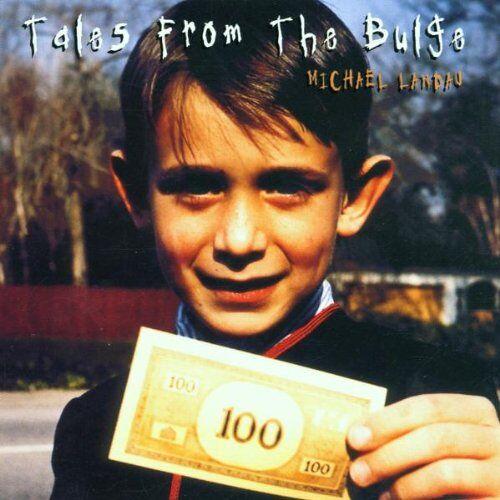 Michael Landau - Tales from the Bulge - Preis vom 09.05.2021 04:52:39 h
