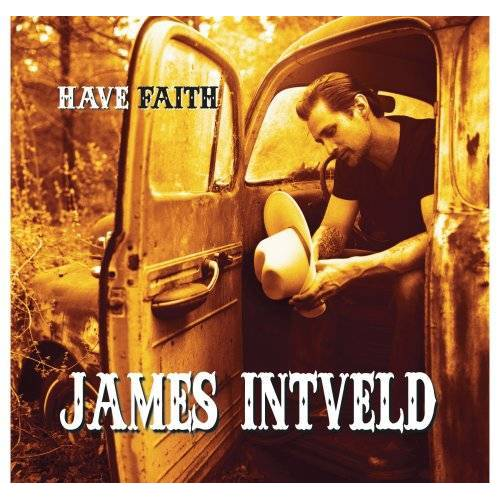 James Intveld - Have Faith - Preis vom 18.04.2021 04:52:10 h