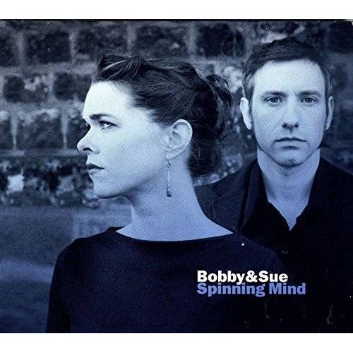 Bobby & Sue - Spinning Mind - Preis vom 13.05.2021 04:51:36 h