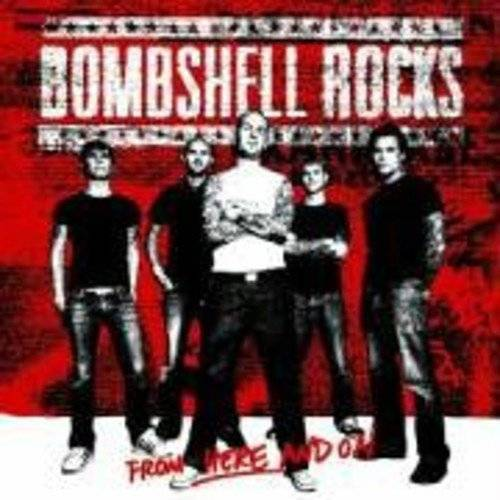Bombshell Rocks - From Here and on - Preis vom 23.01.2020 06:02:57 h