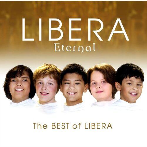 Libera - Eternal: the Best of Libera - Preis vom 18.04.2021 04:52:10 h