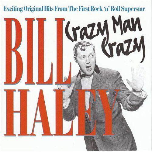 Bill Haley - Crazy Man Crazy - Preis vom 05.09.2020 04:49:05 h