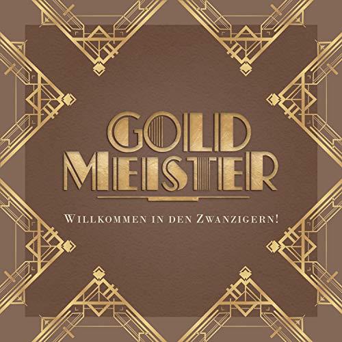 Goldmeister - Willkommen in Den Zwanzigern! - Preis vom 20.10.2020 04:55:35 h