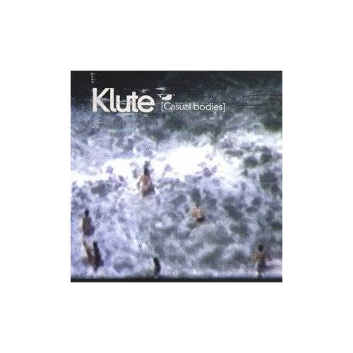 Klute - Casual Bodies - Preis vom 14.04.2021 04:53:30 h